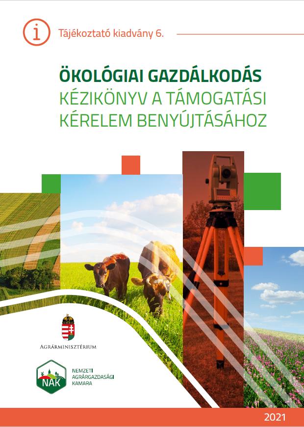 Ökológiai gazdálkodás - Kézikönyv a támogatási kérelem benyújtásához